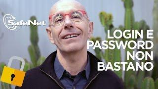 Strong Authentication con SafeNet: quando login e password non bastano
