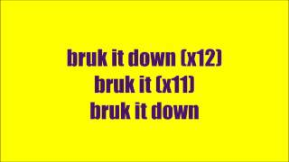 BRUK IT DOWN - Mr.Vegas lyrics