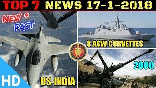Indian Defence Updates : US India Defence COMCASA, 8 ASW Corvettes Navy Order, 2000 ATAGS