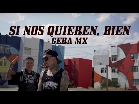 Download Si Nos Quieren, Bien - Gera MX Feat. Santa Fe Klan (Video Oficial) HD Mp4 3GP Video and MP3