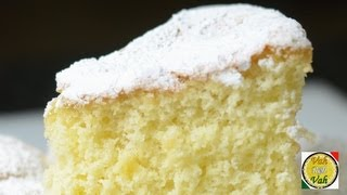 Quick Fatless Sponge Cake  - By Vahchef @ vahrehvah.com