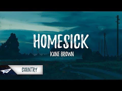 Kane Brown - Homesick (Lyrics  Lyric Video)