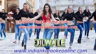 Manma Emotion Jaage Karaoke - Dilwale Karaoke