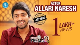 Actor Allari Naresh Exclusive Interview    Dialogue With Prema #63    Celebration Of Life #477