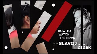 Slavoj Zizek on #MeToo movement. How to Watch the News, episode 02