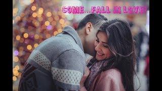 Come...Fall in love |