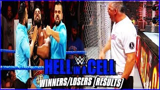 WWE HELL IN A CELL 2017  FULL SHOW RESULTS WWE HELL IN A CELL 2017 RESULTS