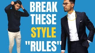 8 Style Rules Men SHOULD NOT Follow   Stop Doing These!