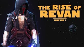 The Rise Of Revan: Chapter 1 - Star Wars Characters Explained!!