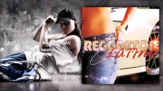 BigStar & Ziel Feat Mike Moonnight - Besos de chocolate (Reggaeton)