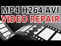 Download Video Download Video Repair Guide - How To Fix MP4 H264 AVI Corrupted Files 3GP MP4 FLV
