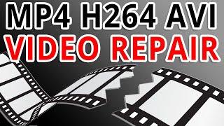 Video Repair Guide - How To Fix MP4 H264 AVI Corrupted Files