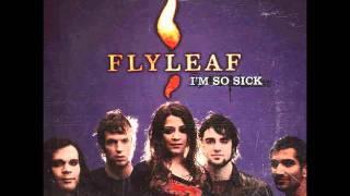 Flyleaf - I'm so Sick ( Unreleased Version )