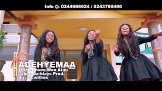 Adehyemaa -- Awaa waa atuu  oficial video