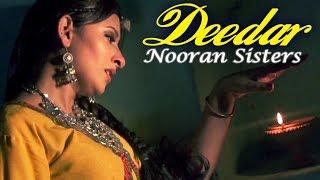 Nooran Sisters - Deedar | Album - Raanjheya Ve