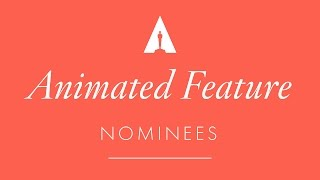 Oscars 2017: Animated Feature Nominees