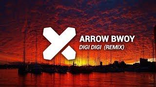 Arrow Bwoy - Digi Digi (Nayeven Refix)
