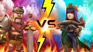 CLASH OF CLANS - BARBARIAN KING VS ARCHER QUEEN!