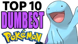 Top 10 Dumbest Pokemon of All Time
