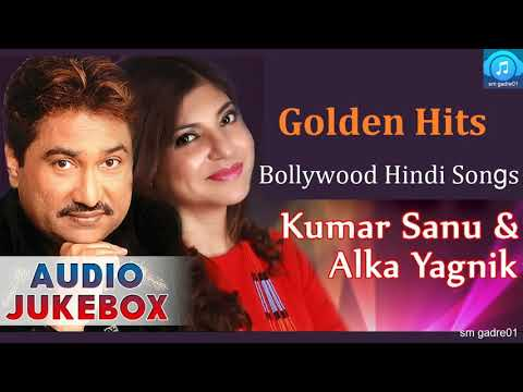 Xxx Mp4 Golden Hits Kumar Sanu Alka Yagnik Bollywood Hindi Songs Jukebox Hindi Songs 3gp Sex