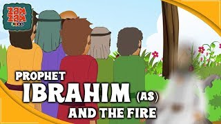 Quran Stories for Kids in English | Prophet Ibrahim (AS) And The Fire | Prophet Stories For Children