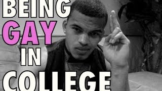 BEING GAY IN COLLEGE!!