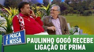 A Praça É Nossa (01/09/16) - Paulinho Gogó recebe ligação de prima