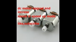 How To Upgrade DC Motor Speed Up To 20X