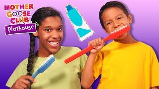 Brush Your Teeth | HEALTHY HABITS | Rhymes for Healthy Kids | Mother Goose Club Playhouse Kids Video