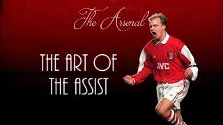 Dennis Bergkamp ● The Art Of The Assist