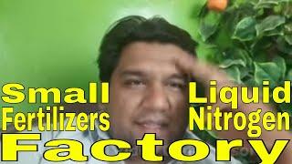 Small Fertilizer Factory, Nitrogen Manufacturing
