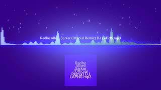 Radhe Albeli Sarkar (Official MIX) DJ LAPNS REMIX