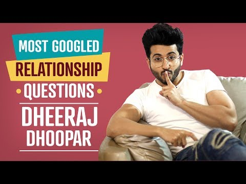 Kundali Bhagya fame Dheeraj Dhoopar answers the most googled relationship questions | Lifestyle