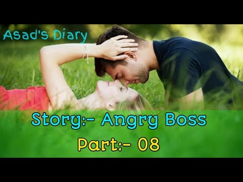 Xxx Mp4 Angry Boss Part 08 New Bangla Best Romantic Love Story By Asad S Diary 3gp Sex