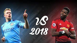 Paul Pogba vs Kevin De Bruyne - Skills Goals Assists - 2017/18