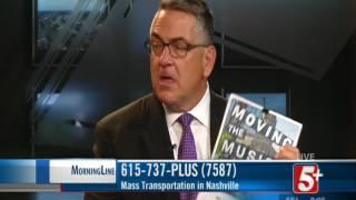 MorningLine: Mass Transit in Nashville P.1