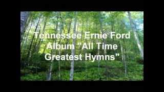 "Tenn Ernie Ford ""All Time Greatest Hymns"""