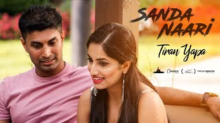 Sanda Naari Official Music Video(සඳ නාරී)- Tiran Yapa
