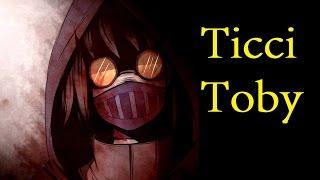 Ticci Toby - Creepypasta