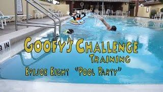 Goofy's Challenge Training - Episode Eight