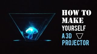 BLOW YOUR MIND! - How to Make a 3D Hologram Projector [Easiest Way]