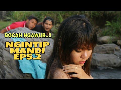 Xxx Mp4 BOCAH NGAWUR PUASA NGINTIP CEWEK MANDI DI SUNGAI EPS 2 Film Pendek Lucu 3gp Sex