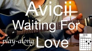 Avicii - Waiting For Love Guitar Lesson / Tutorial - Play-along on Guitar /cover/NO CAPO