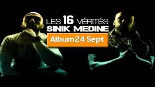 Sinik Feat. Médine - Les 16 Vérités