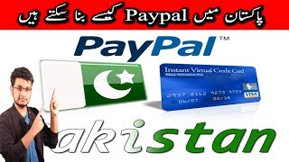 How to Make Paypal In Pakistan 2017