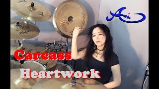 Carcass - Heartwork Drum cover by Ami Kim (Female Drummer)