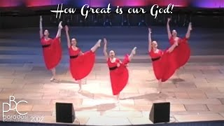 How Great Is Our God • Paradosi Christian Ballet Company • 2007 Worship Dance Video