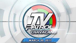 TV Patrol Chavacano - Mar 30, 2017