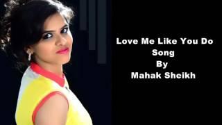 Love me like you do..Hosana...Cover mash-up by M.S