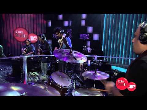 Haq Maula Dhruv Sangari & The Humble Mystic Coke Studio MTV Season 2
